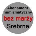 Abonament numizmatyczny 2021 bez marży: monety srebrne + 5 zł