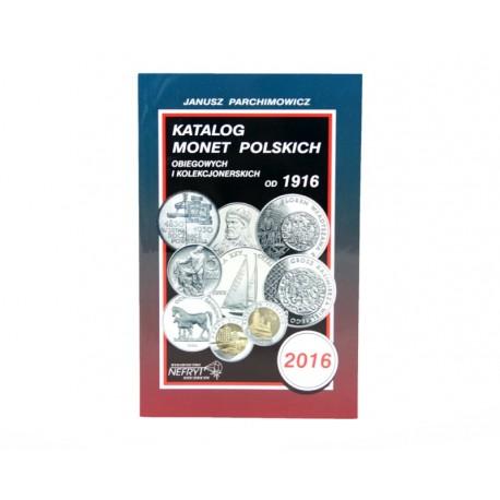 Katalog monet polskich Parchimowicz 1916 - 2016