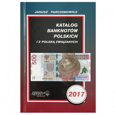 Katalog Banknotów Polskich 2017 Parchimowicz