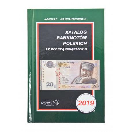 Katalog Banknotów Polskich 2019 Parchimowicz